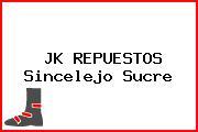 JK REPUESTOS Sincelejo Sucre