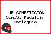 JR COMPETICIÓN S.A.S. Medellín Antioquia