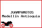 JUAMPAMOTOS Medellín Antioquia