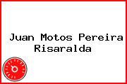 Juan Motos Pereira Risaralda