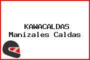 KAWACALDAS Manizales Caldas