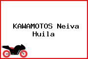 KAWAMOTOS Neiva Huila