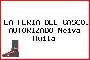 LA FERIA DEL CASCO. AUTORIZADO Neiva Huila