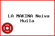 LA MAKINA Neiva Huila
