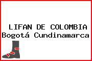 LIFAN DE COLOMBIA Bogotá Cundinamarca