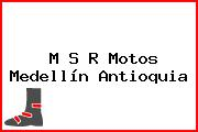 M S R Motos Medellín Antioquia