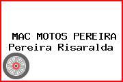 MAC MOTOS PEREIRA Pereira Risaralda