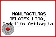 MANUFACTURAS DELATEX LTDA. Medellín Antioquia