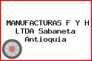 MANUFACTURAS F Y H LTDA Sabaneta Antioquia