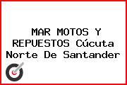 MAR MOTOS Y REPUESTOS Cúcuta Norte De Santander