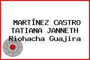 MARTÍNEZ CASTRO TATIANA JANNETH Riohacha Guajira