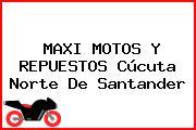 MAXI MOTOS Y REPUESTOS Cúcuta Norte De Santander
