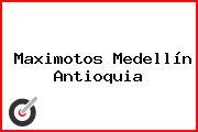 Maximotos Medellín Antioquia