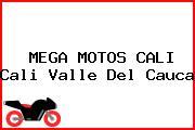 MEGA MOTOS CALI Cali Valle Del Cauca
