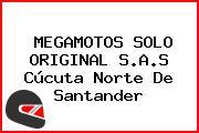 MEGAMOTOS SOLO ORIGINAL S.A.S Cúcuta Norte De Santander