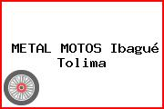 METAL MOTOS Ibagué Tolima
