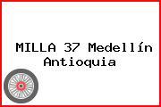 MILLA 37 Medellín Antioquia