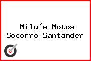 Milus Motos Socorro Santander