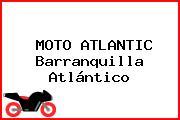 MOTO ATLANTIC Barranquilla Atlántico