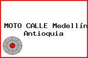MOTO CALLE Medellín Antioquia