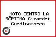 MOTO CENTRO LA SÈPTIMA Girardot Cundinamarca