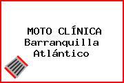 MOTO CLÍNICA Barranquilla Atlántico