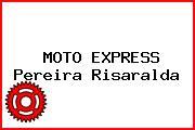 MOTO EXPRESS Pereira Risaralda
