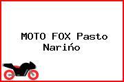 MOTO FOX Pasto Nariño