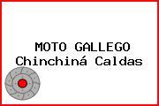 MOTO GALLEGO Chinchiná Caldas