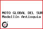 MOTO GLOBAL DEL SUR Medellín Antioquia