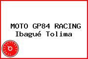 MOTO GP84 RACING Ibagué Tolima