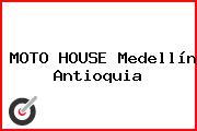 MOTO HOUSE Medellín Antioquia