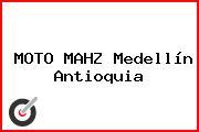 MOTO MAHZ Medellín Antioquia