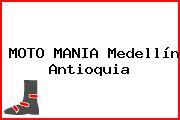 MOTO MANIA Medellín Antioquia