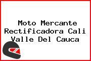 Moto Mercante Rectificadora Cali Valle Del Cauca