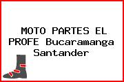 MOTO PARTES EL PROFE Bucaramanga Santander
