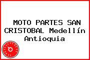 MOTO PARTES SAN CRISTOBAL Medellín Antioquia