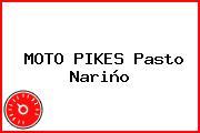 MOTO PIKES Pasto Nariño