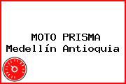 MOTO PRISMA Medellín Antioquia