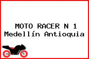 MOTO RACER N 1 Medellín Antioquia