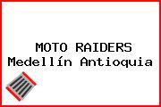 MOTO RAIDERS Medellín Antioquia