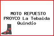 MOTO REPUESTO PROYCO La Tebaida Quindío