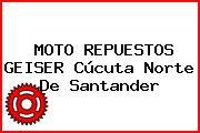 MOTO REPUESTOS GEISER Cúcuta Norte De Santander
