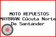 MOTO REPUESTOS MAYBRAN Cúcuta Norte De Santander