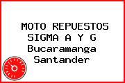 MOTO REPUESTOS SIGMA A Y G Bucaramanga Santander