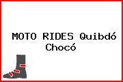 MOTO RIDES Quibdó Chocó
