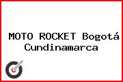 MOTO ROCKET Bogotá Cundinamarca