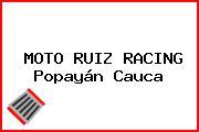 Moto Ruiz Racing Popayán Cauca