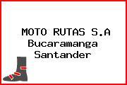 MOTO RUTAS S.A Bucaramanga Santander