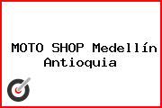 MOTO SHOP Medellín Antioquia